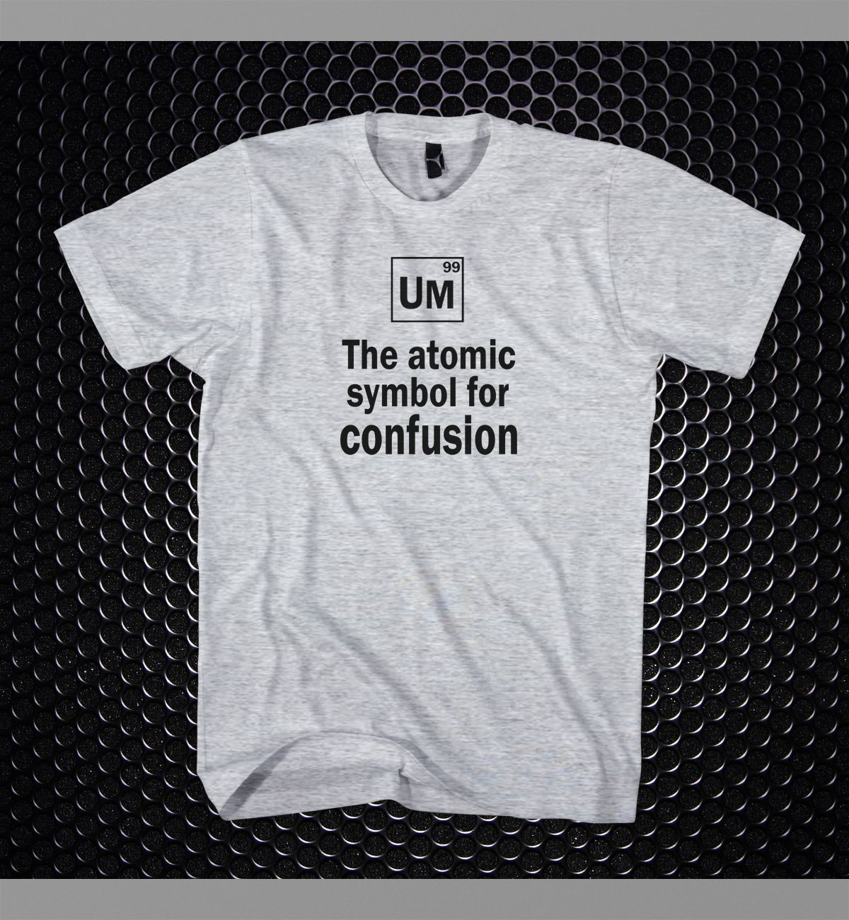 Atomic Symbol For Confusion Funny Student T Shirt